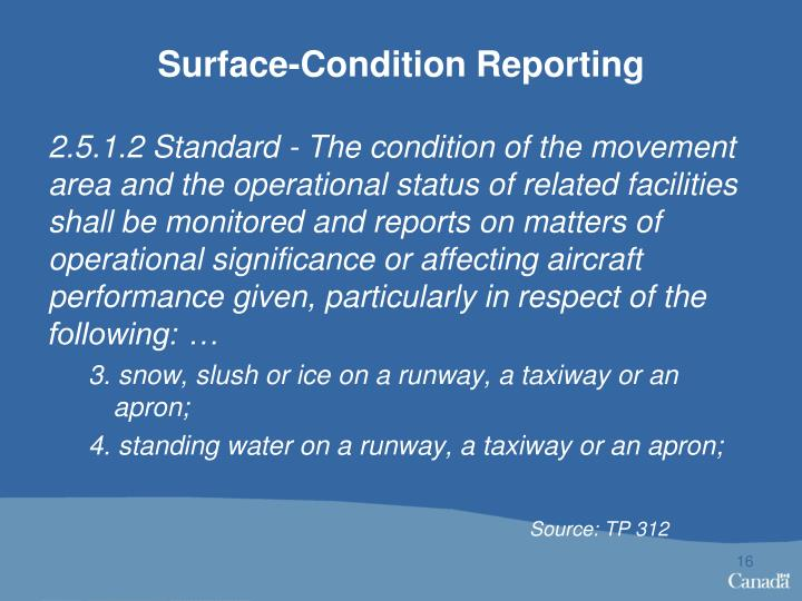 Surface-Condition Reporting