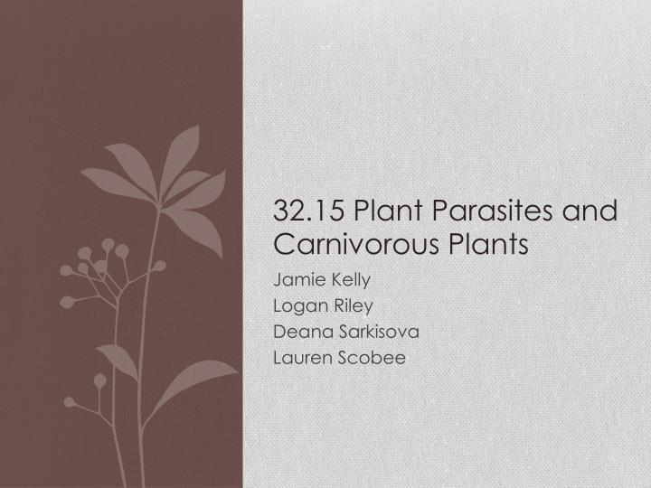 32.15 Plant Parasites and Carnivorous Plants