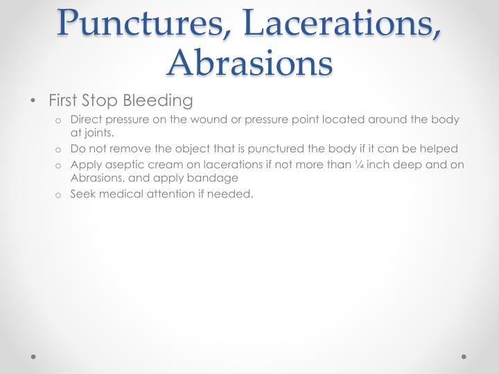 Punctures, Lacerations, Abrasions