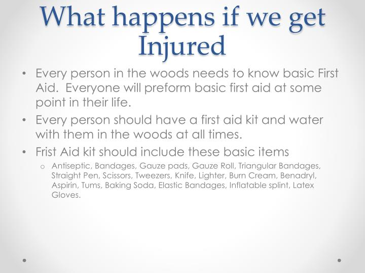 What happens if we get Injured