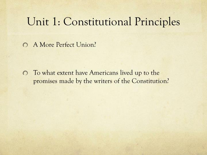 Unit 1: Constitutional Principles
