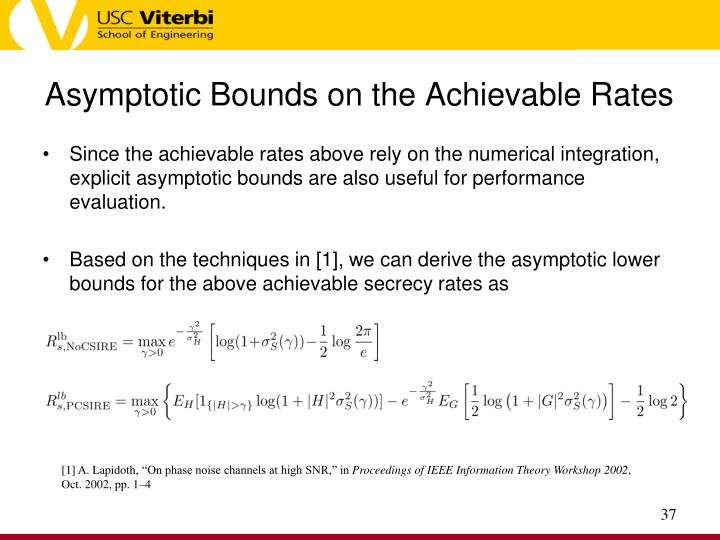 Asymptotic Bounds on the Achievable Rates