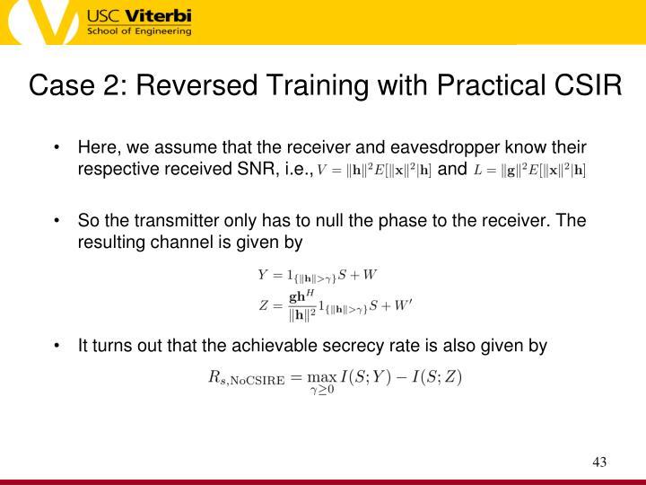 Case 2: Reversed Training