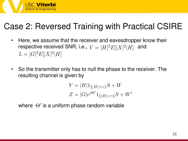 Case 2: Reversed Training with Practical CSIRE