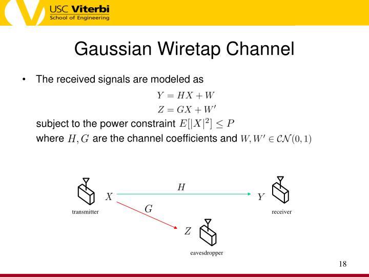 Gaussian Wiretap