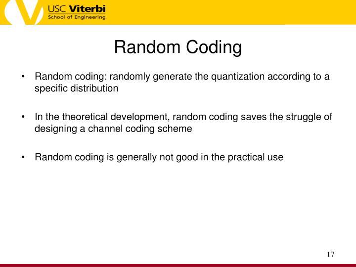 Random Coding
