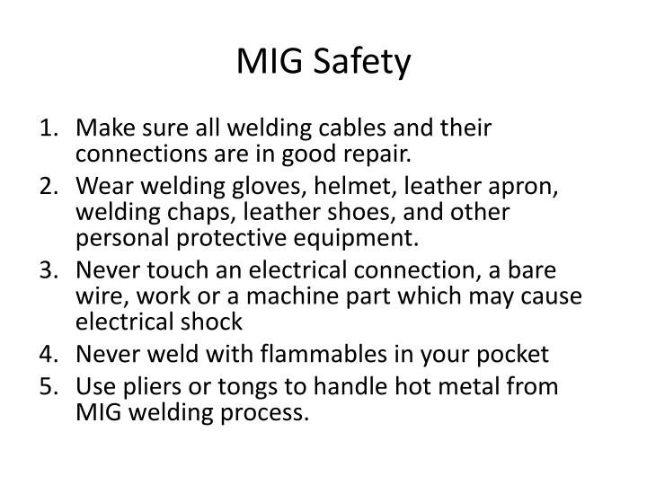 MIG Safety