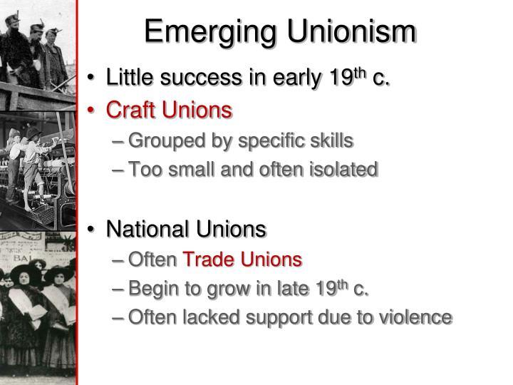 Emerging Unionism
