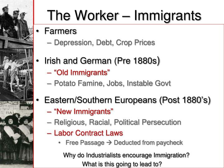 The worker immigrants