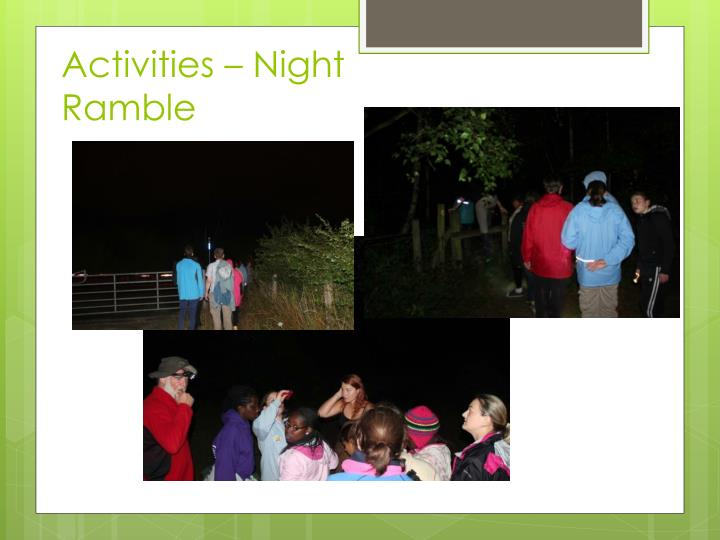 Activities – Night Ramble