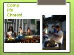 camp life chores
