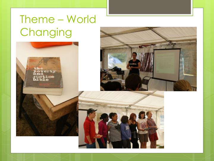 Theme – World Changing