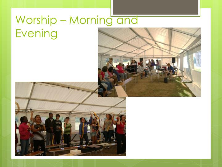 Worship – Morning and Evening