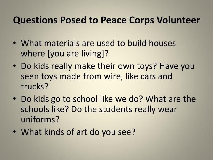 Questions Posed to Peace Corps Volunteer