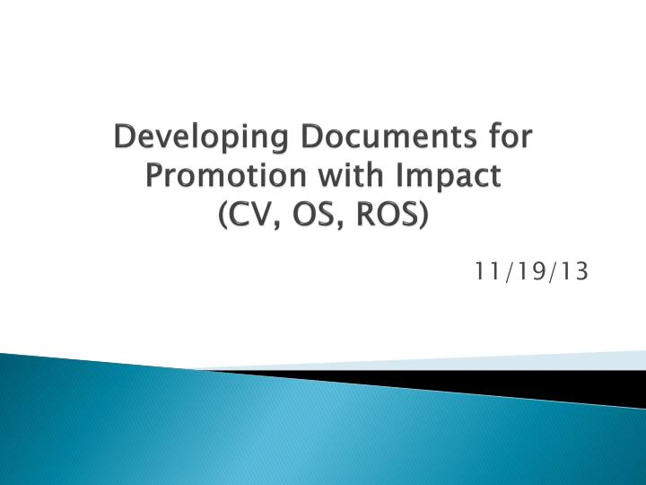 Developing d ocuments for promotion with impact cv os ros