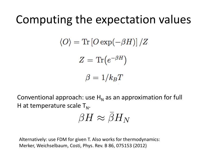 Computing the expectation values