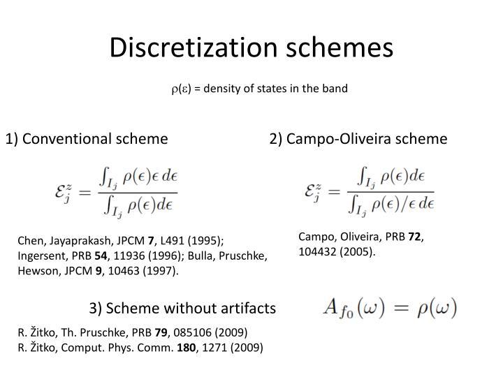 Discretization schemes