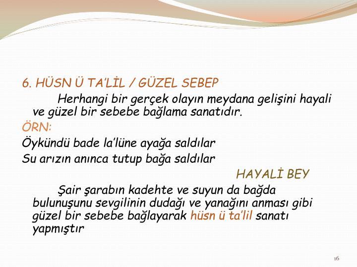 6. HÜSN Ü TA'LİL / GÜZEL SEBEP