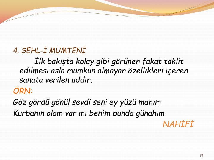 4. SEHL-İ MÜMTENİ