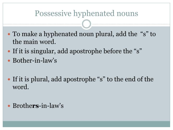 Possessive hyphenated nouns