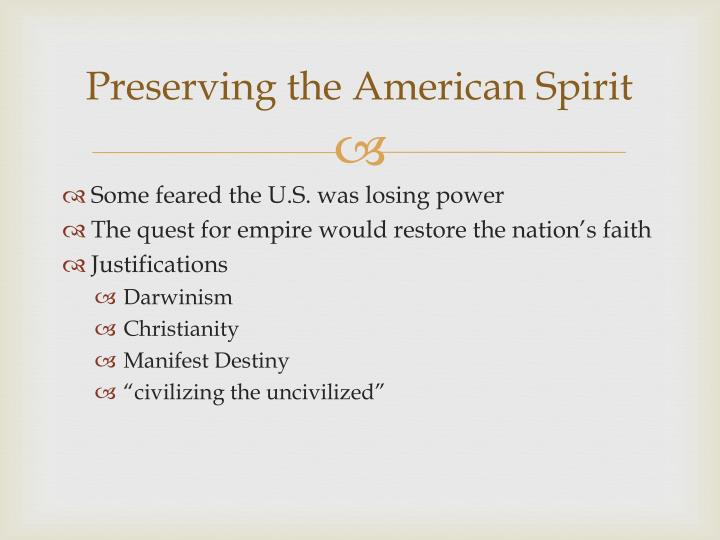 Preserving the American Spirit