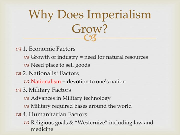 Why Does Imperialism Grow?