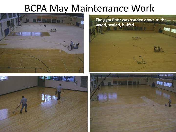 Bcpa may maintenance work