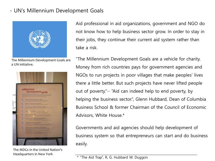 - UN's Millennium Development Goals