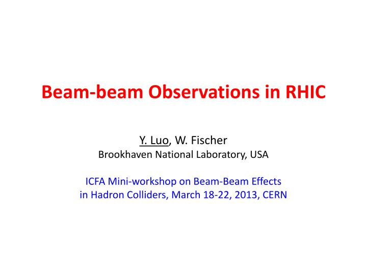 Beam beam observations in rhic