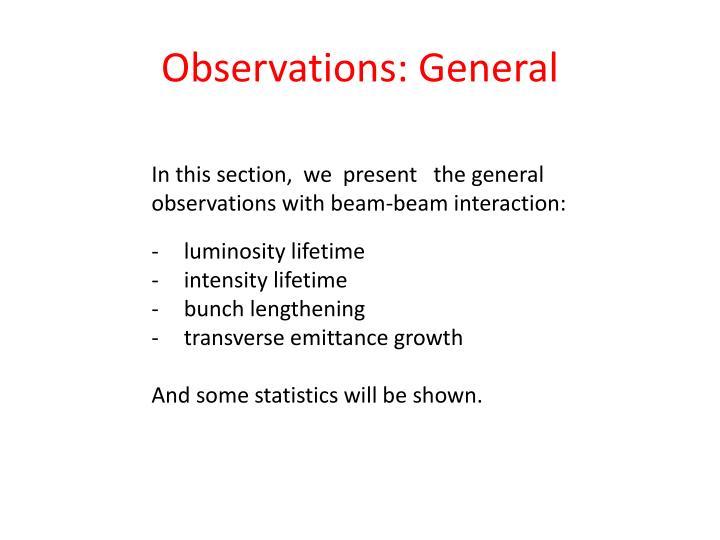 Observations: General