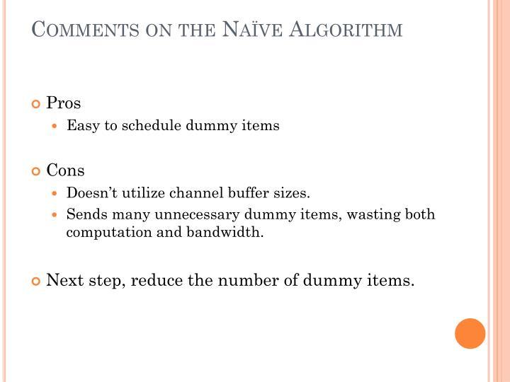 Comments on the Naïve Algorithm