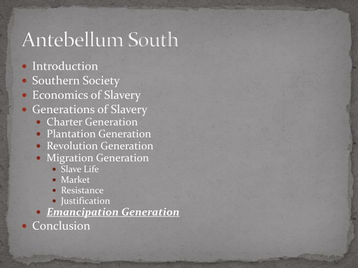 the role and value of slaves and slave markets in the antebellum south Featured article: sexual relations between elite white women and enslaved men in the antebellum south: a socio-historical analysis.