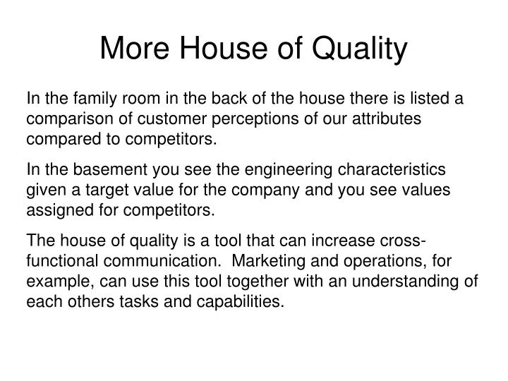 More House of Quality