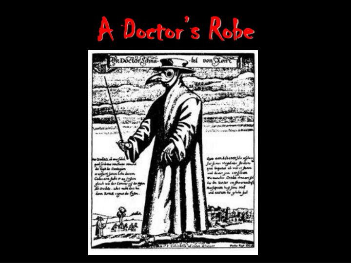 A Doctor's Robe