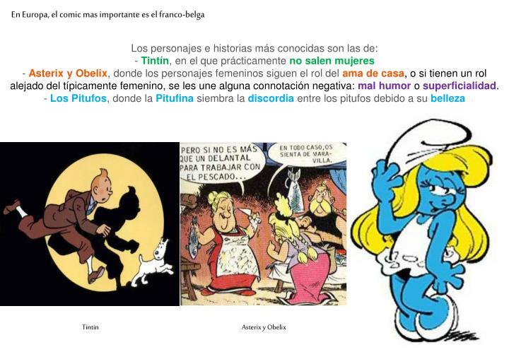 En Europa, el comic mas importante es el franco-belga