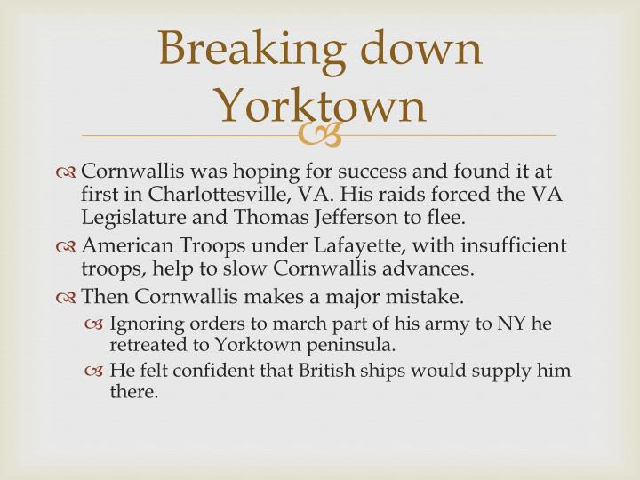 Breaking down Yorktown