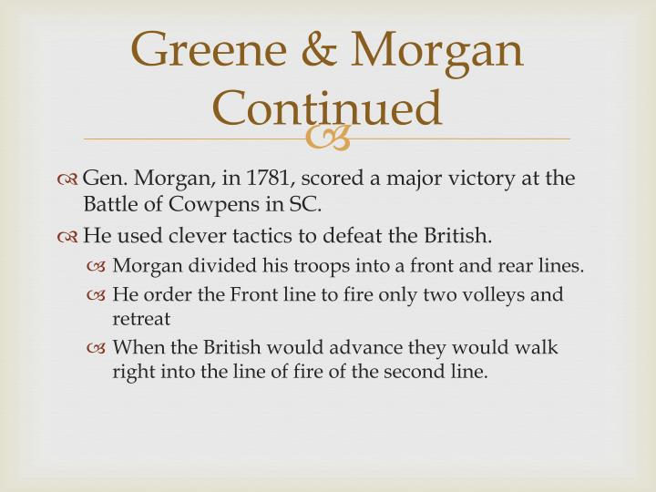 Greene & Morgan Continued