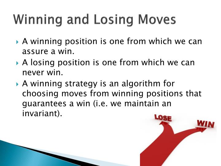 Winning and Losing Moves