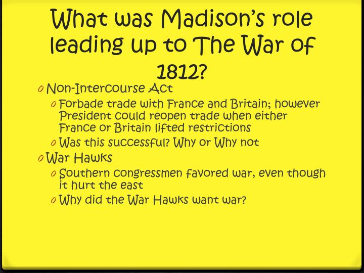 Events Leading Up to the War of 1812