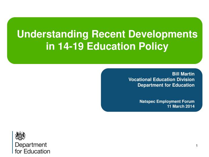 Understanding Recent Developments in 14-19 Education Policy