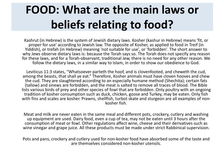 FOOD: What are the main laws or beliefs relating to food?
