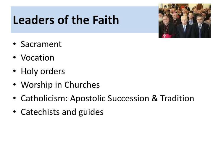 Leaders of the Faith