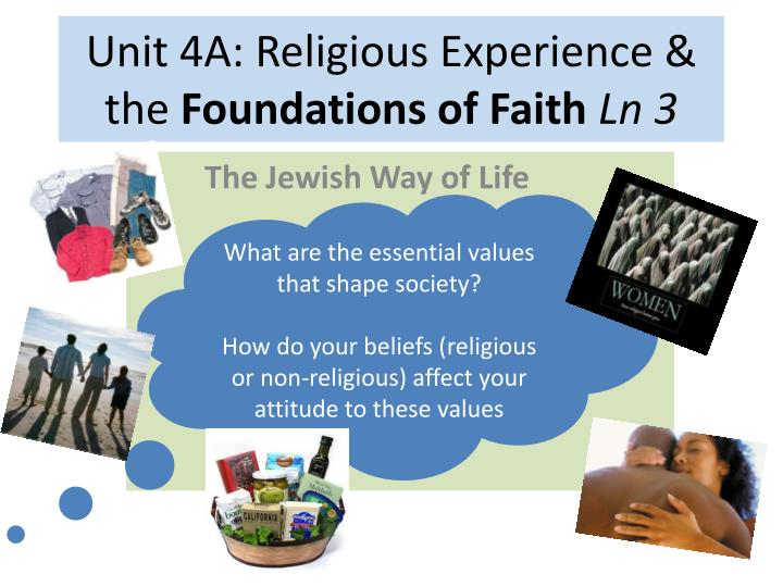 unit 4a religious experience the foundations of faith ln 3