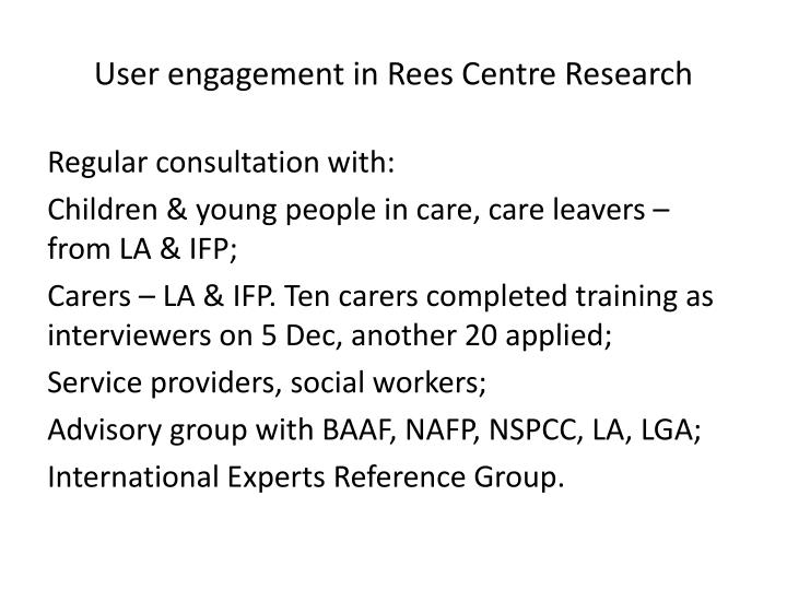 User engagement in Rees Centre Research