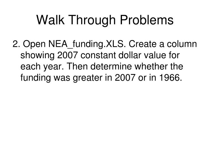 Walk Through Problems