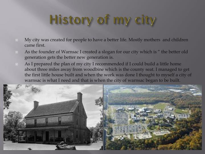 History of my city