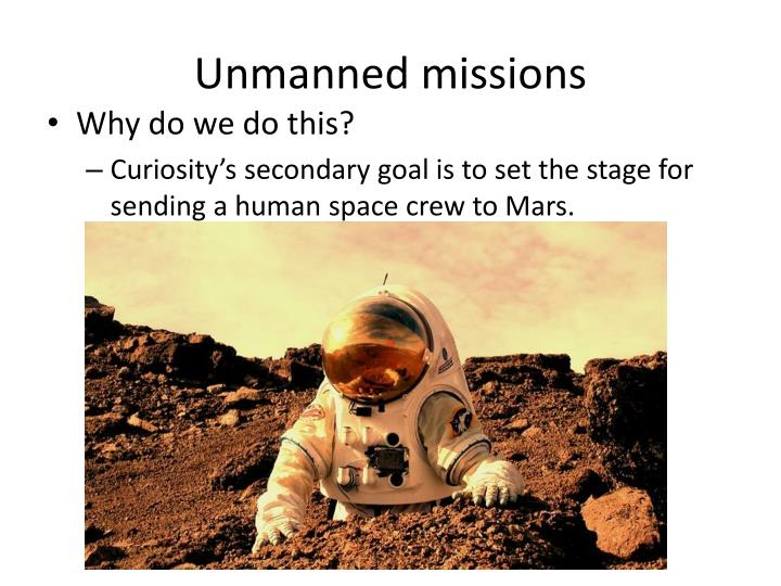 Unmanned missions