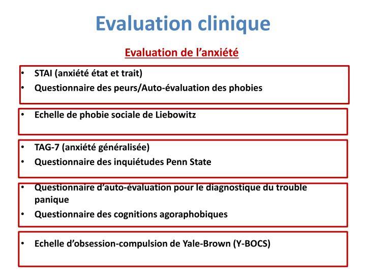 Evaluation clinique