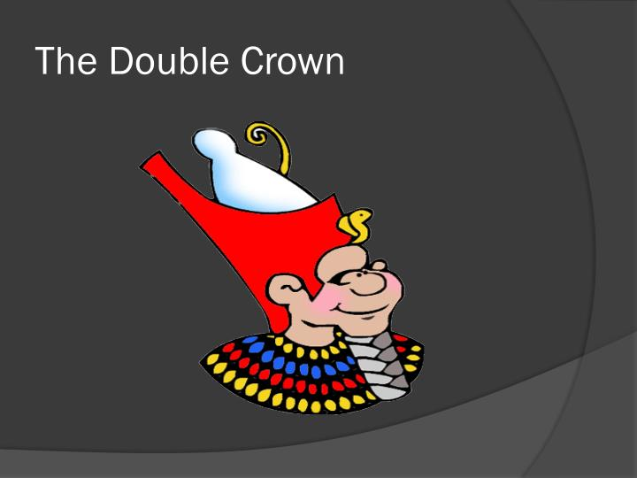 The Double Crown