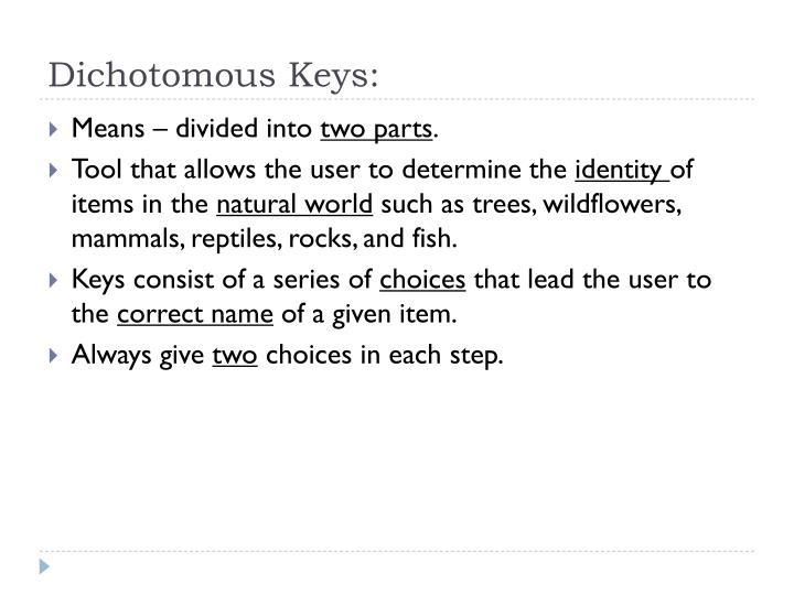 Dichotomous Keys: